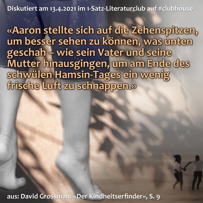 1-Satz-Literaturclub Clubhouse Lakritza Judith Niederberger David Grossman Der Kindheitserfinder