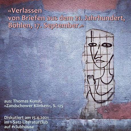 """""""Verlassen von Briefen aus dem 21. Jahrhundert, Böhlen, 17. September."""""""