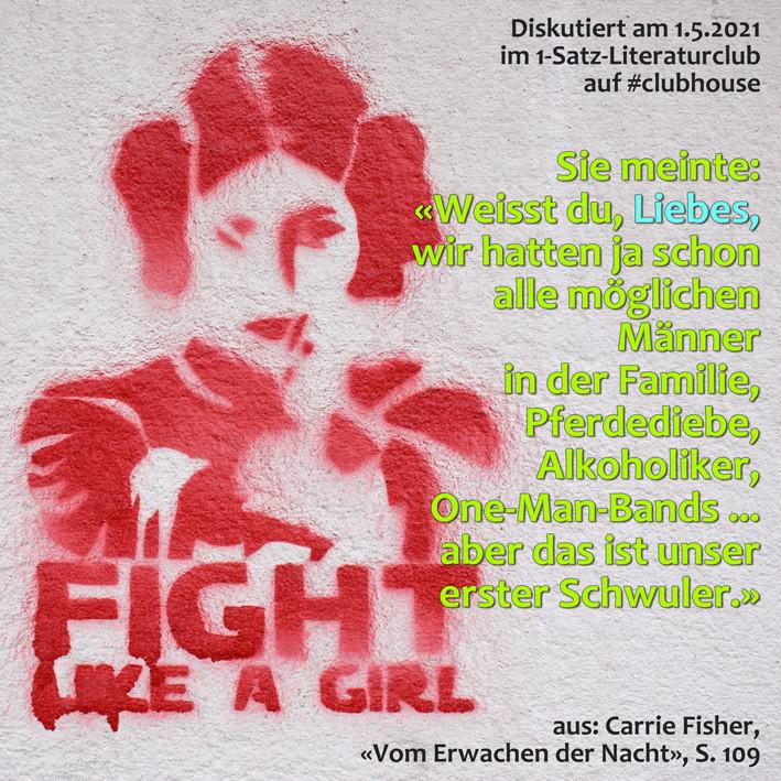 1-Satz-Literaturclub Lakritza Judith Niederberger Carrie Fisher (Prinzessin Leia) Vom Erwachen der Nacht