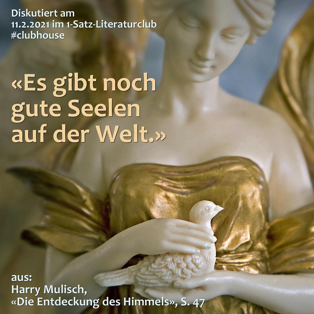 1-Satz-Literaturclub Lakritza Judith Niederberger Harry Mulisch Die Entdeckung des Himmels