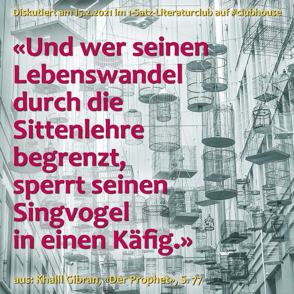 1-Satz-Literaturclub Clubhouse Lakritza Judith Niederberger Khalil Gibran Der Prophet