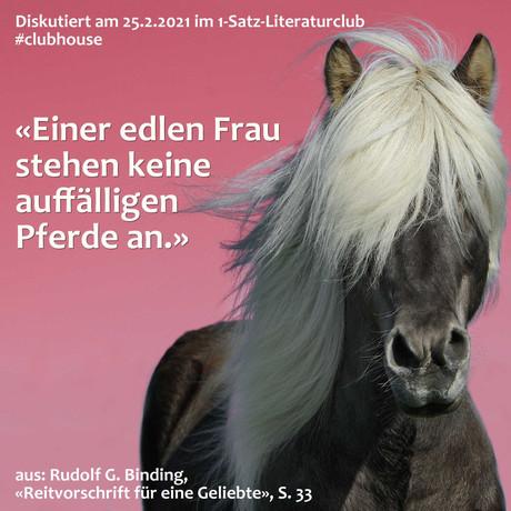 """""""Einer edlen Frau stehen keine auffälligen Pferde an."""""""