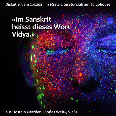 """Im Sanskrit heisst dieses Wort Vidya."""