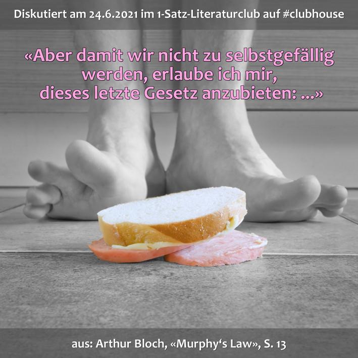 1-Satz-Literaturclub 1SLC Lakritza Judith Niederberger Arthur Bloch Murphy's Law