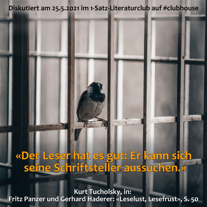 1-Satz-Literaturclub Lakritza Judith Niederberger Fritz Panzer Gerhard Haderer Leselust Lesefrust Kurt Tucholsky
