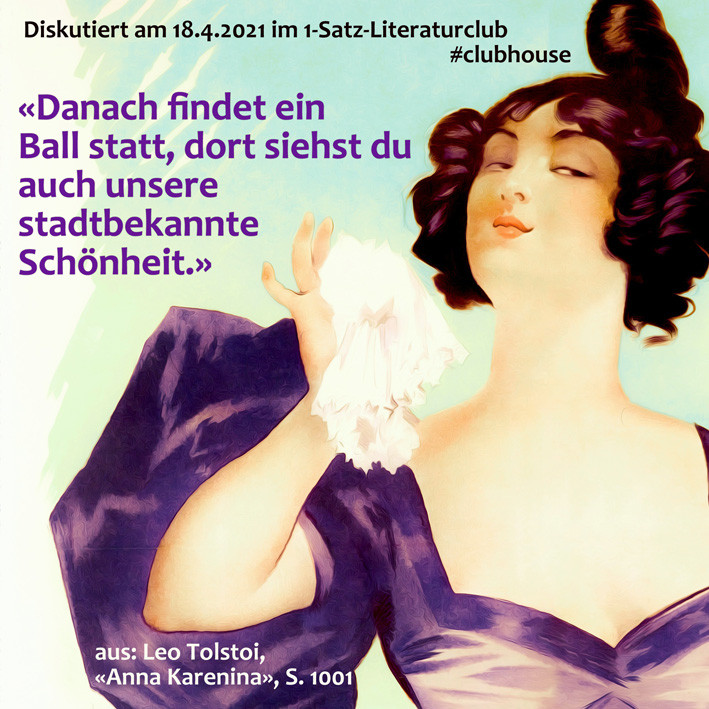 1-Satz-Literaturclub Clubhouse Lakritza Judith Niederberger Leo Tolstoi Anna Karenina