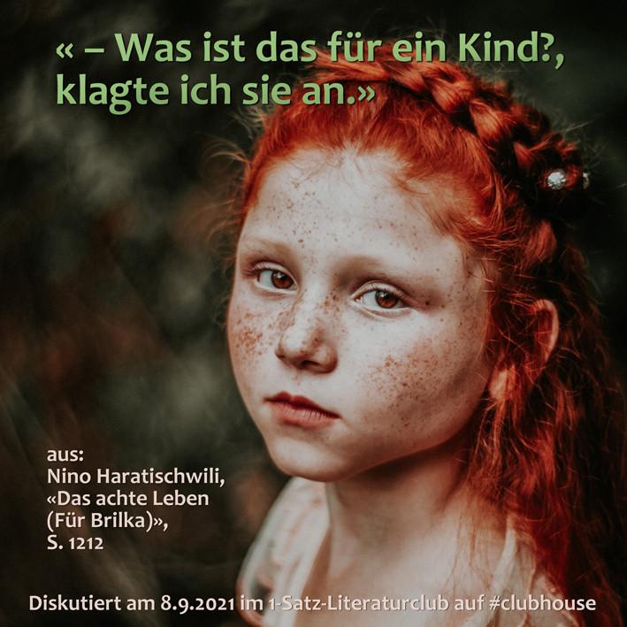 1-Satz-Literaturclub 1SLC Lakritza Judith Niederberger Nino Haratischwili Das achte Leben (Für Brilka)