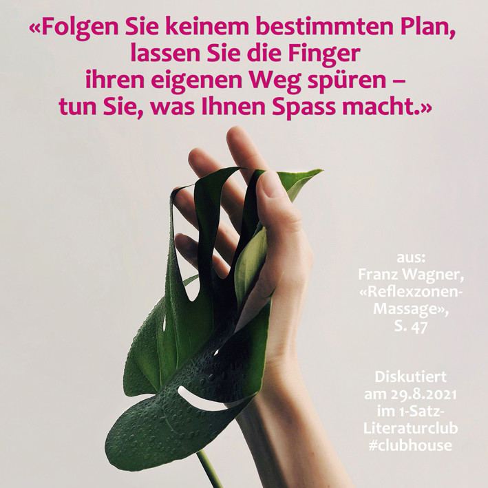 1-Satz-Literaturclub 1SLC Lakritza Judith Niederberger Franz Wagner Reflexzonen-Massage