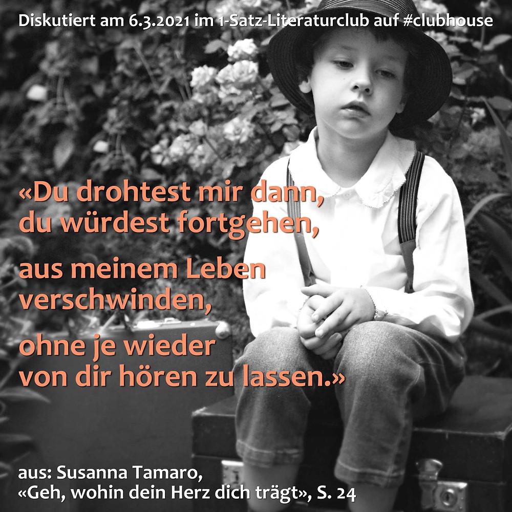 1-Satz-Literaturclub Lakritza Judith Niederberger Susanna Tamaro Geh wohin dein Herz dich trägt