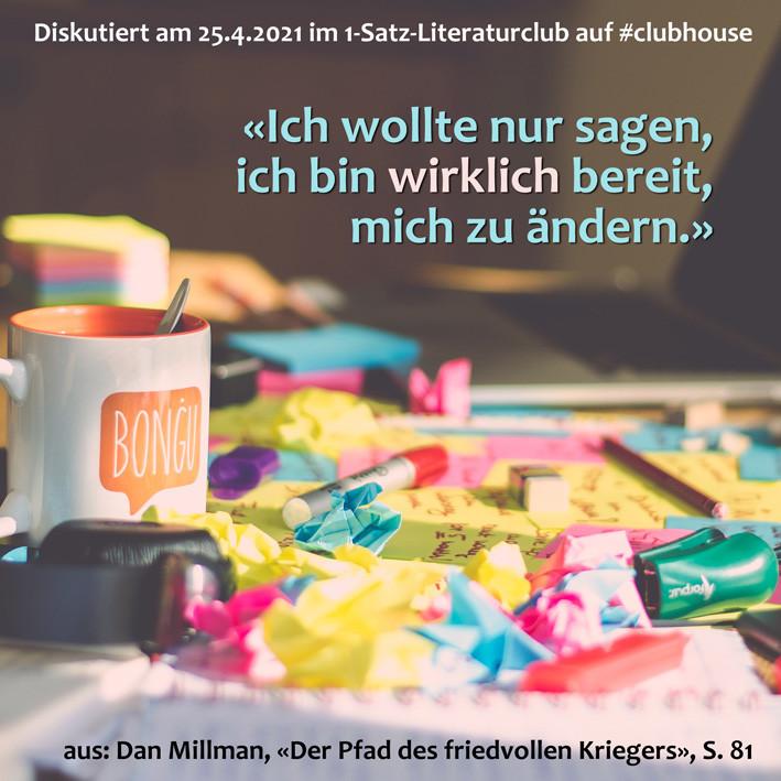 1-Satz-Literaturclub Clubhouse Lakritza Judith Niederberger Dan Millman Der Pfad des friedvollen Kriegers