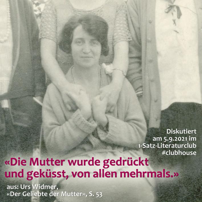 1-Satz-Literaturclub 1SLC Lakritza Judith Niederberger Urs Widmer Der Geliebte der Mutter