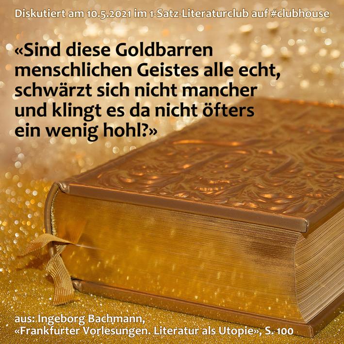1-Satz-Literaturclub Lakritza Judith Niederberger Ingeborg Bachmann Frankfurter Vorlesungen Literatur als Utopie