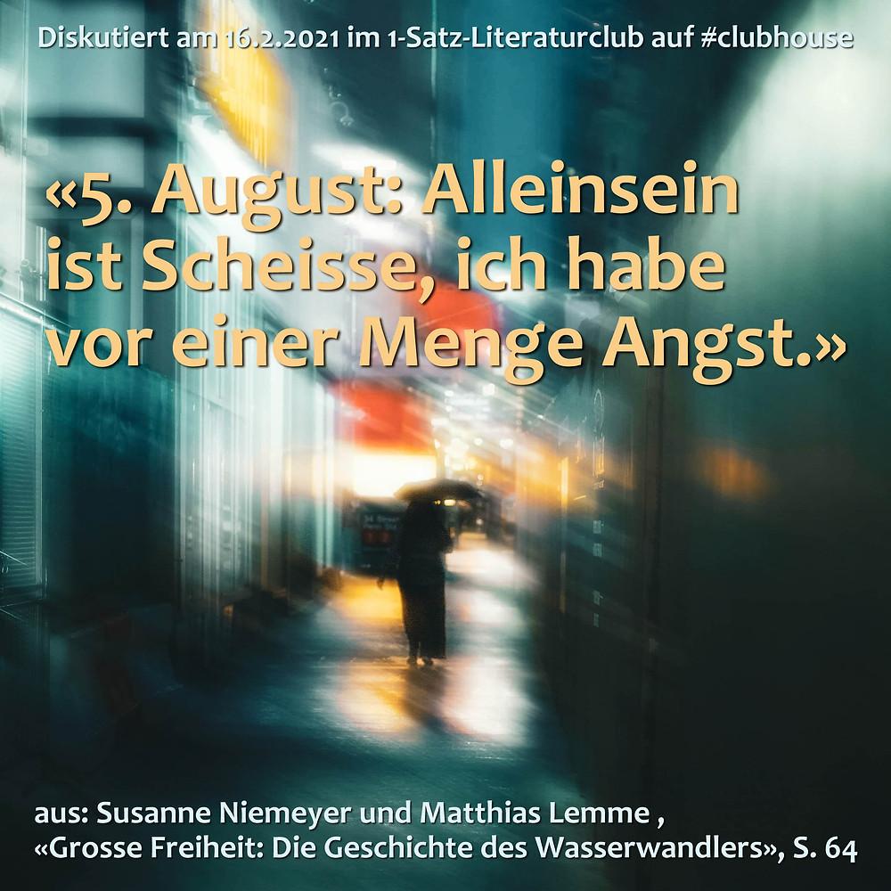 1-Satz-Literaturclub Clubhouse Lakritza Judith Niederberger Grosse Freiheit Geschichte des Wasserwandlers