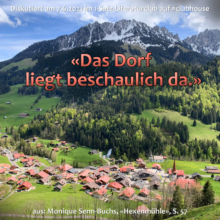 1-Satz-Literaturclub 1SLC Lakritza Judith Niederberger Monique Senn-Buchs Hexenmühle Apollonia Hebamme von Jaun