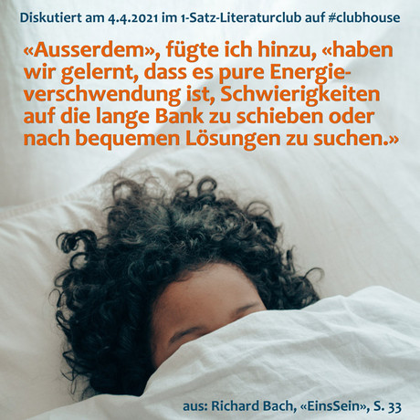 """""""«Ausserdem», fügte ich hinzu, «haben wir gelernt, dass es pure Energieverschwendung ist, ..."""