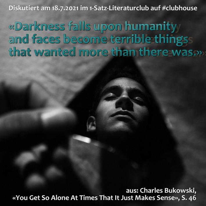 1-Satz-Literaturclub 1SLC Lakritza Judith Niederberger Charles Bukowski You Get So Alone At Times That It Just Makes Sense
