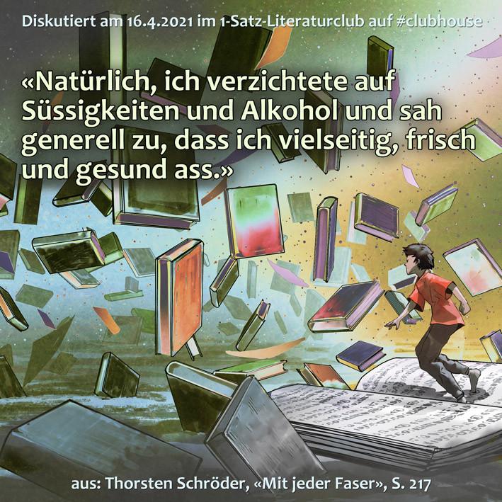 1-Satz-Literaturclub Clubhouse Lakritza Judith Niederberger Thorsten Schröder Mit jeder Faser