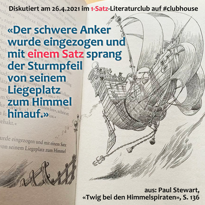 1-Satz-Literaturclub Clubhouse Lakritza Judith Niederberger Paul Stewart Twig bei den Himmelspiraten