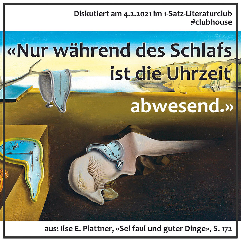 1-Satz-Literaturclub Lakritza Judith Niederberger Ilse E. Plattner Sei faul und guter Dinge