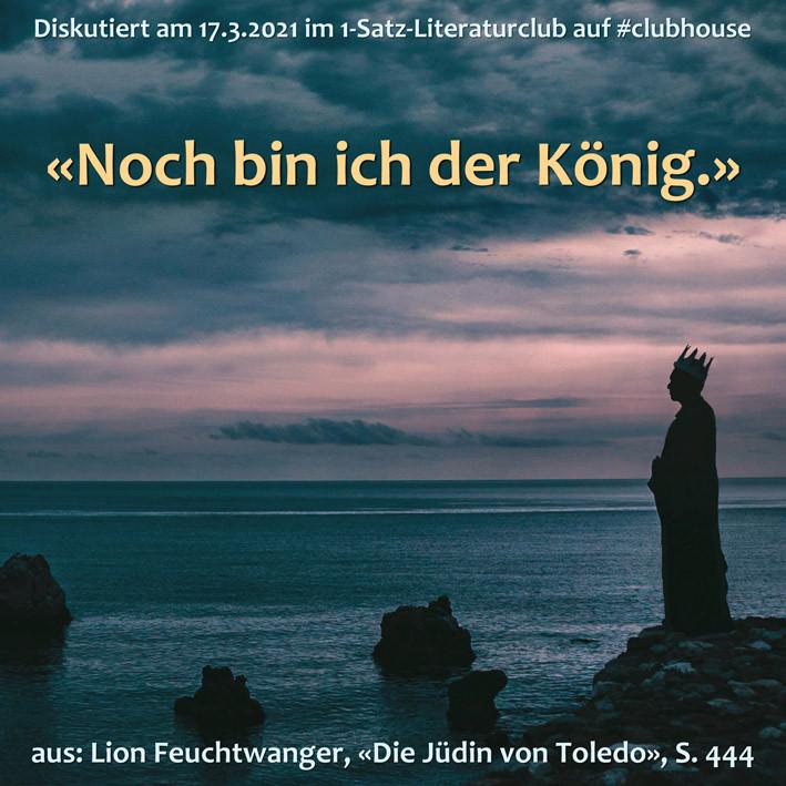1-Satz-Literaturclub Lakritza Judith Niederberger Lion Feuchtwanger Die Jüdin von Toledo