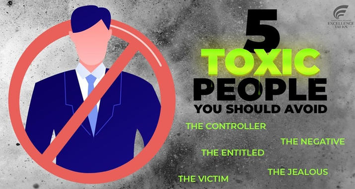 How can we distinguish toxic people around us?  The victim: The victim actively eliminates personal responsibility by causing every bump it encounters to rush into an insurmountable mountain range.  The entitled: These people feel that they don't have to work for anything, and those around them owe them something.  The jealous: Jealous people always try to manipulate the things you do because they envy your success.  The negative: Negative people feed off negativity. They never see the positive side of what has been done.  The controller: They want to be responsible for your work, what you say, and even your thoughts.