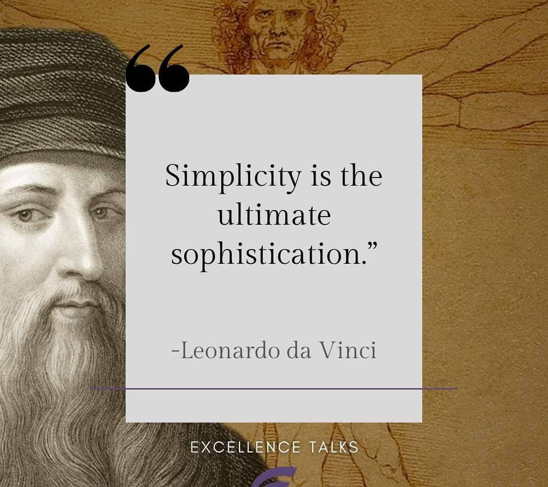 Complex systems are often considered to be the best way to improve and move further. But are they really? What if simple solutions are best to achieve #Excellence?