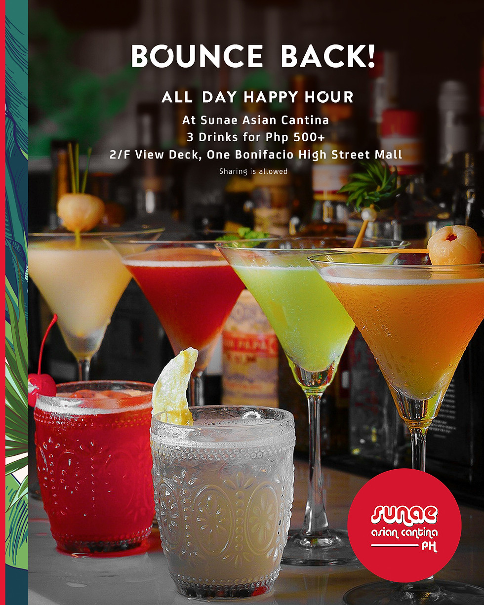 Bounce Back Hour All Day Happy Hour at Sunae Asian Cantina PH