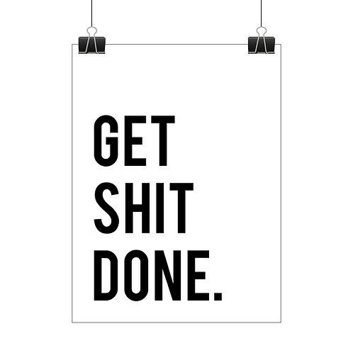 Get sh*t done print
