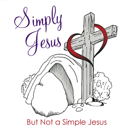 Simply Jesus but not a Simple Jesus