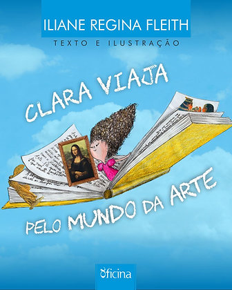 Clara viaja pelo mundo da arte