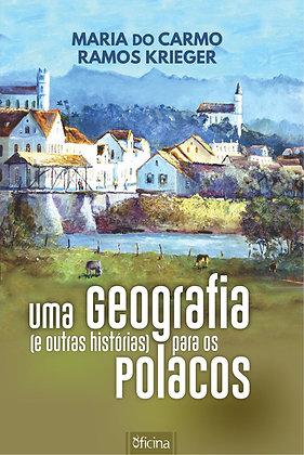 Uma geografia (e outras histórias) para os polacos