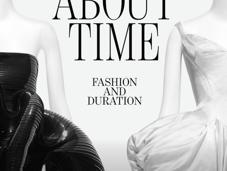 Sobre o Tempo: Moda e Duração - Nova Exposição de Moda do MET