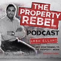 The Property Rebel Podcast Arsh Ellahi