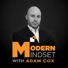 Modern Mindset Podcast with Adam Cox