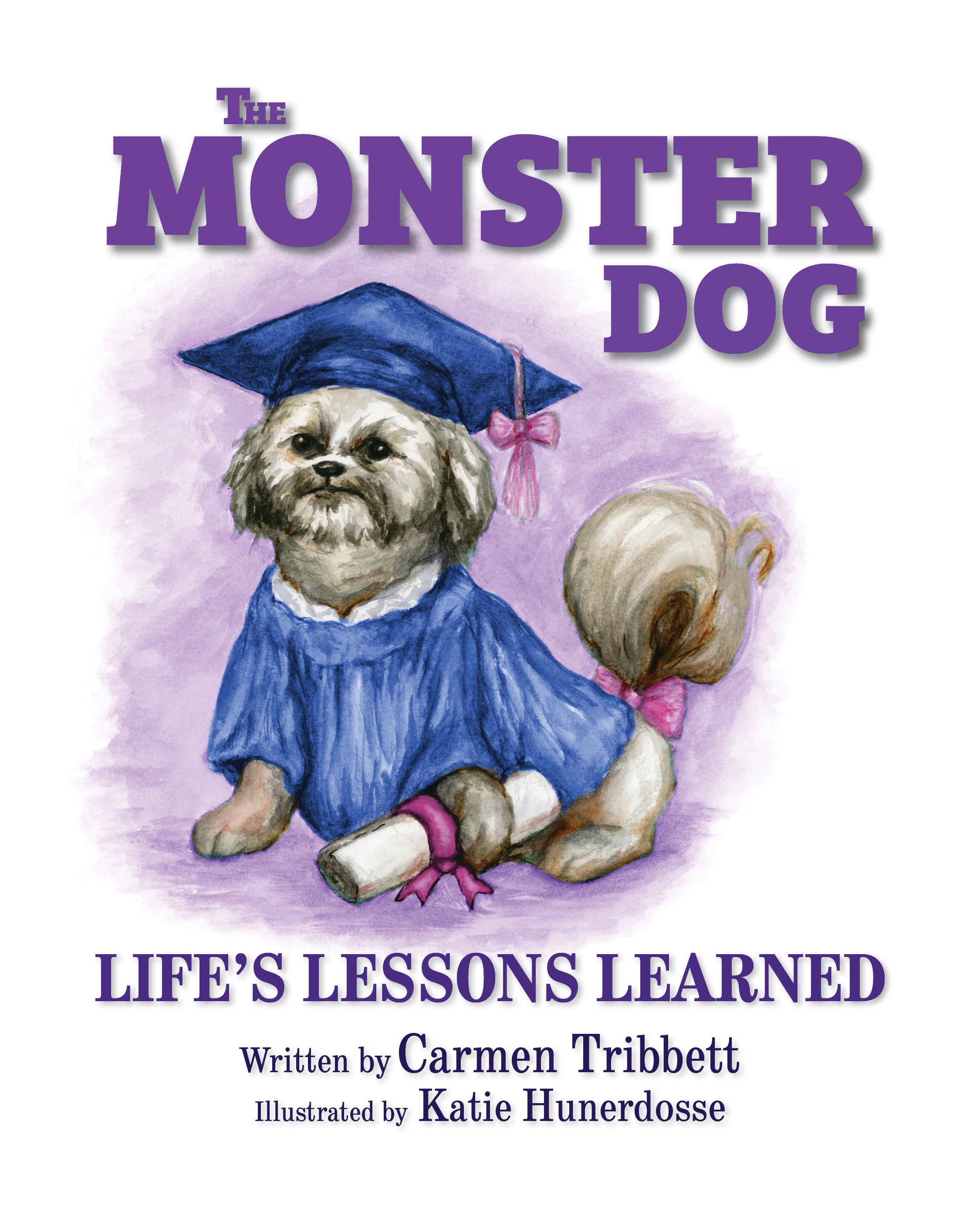 The Monster Dog - Life's Lessons Learned
