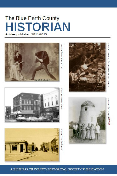 The Blue Earth County Historian, Volume 3