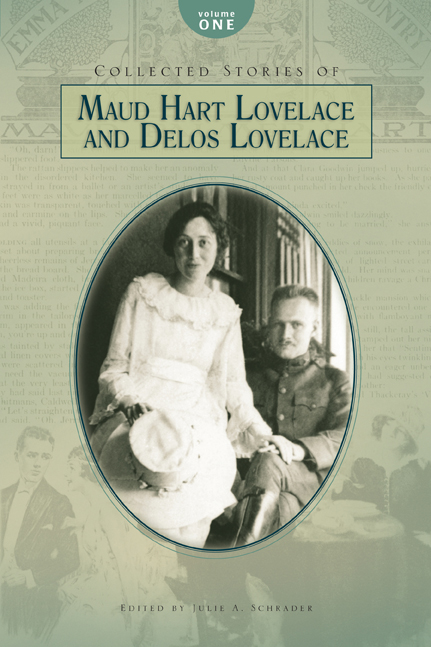 Collected Stories of Maud Hart Lovelace & Delos Lovelace, Vol. 1