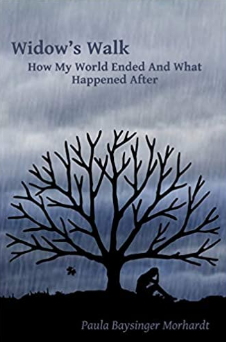 Widow's Walk: How My World Ended And What Happened After