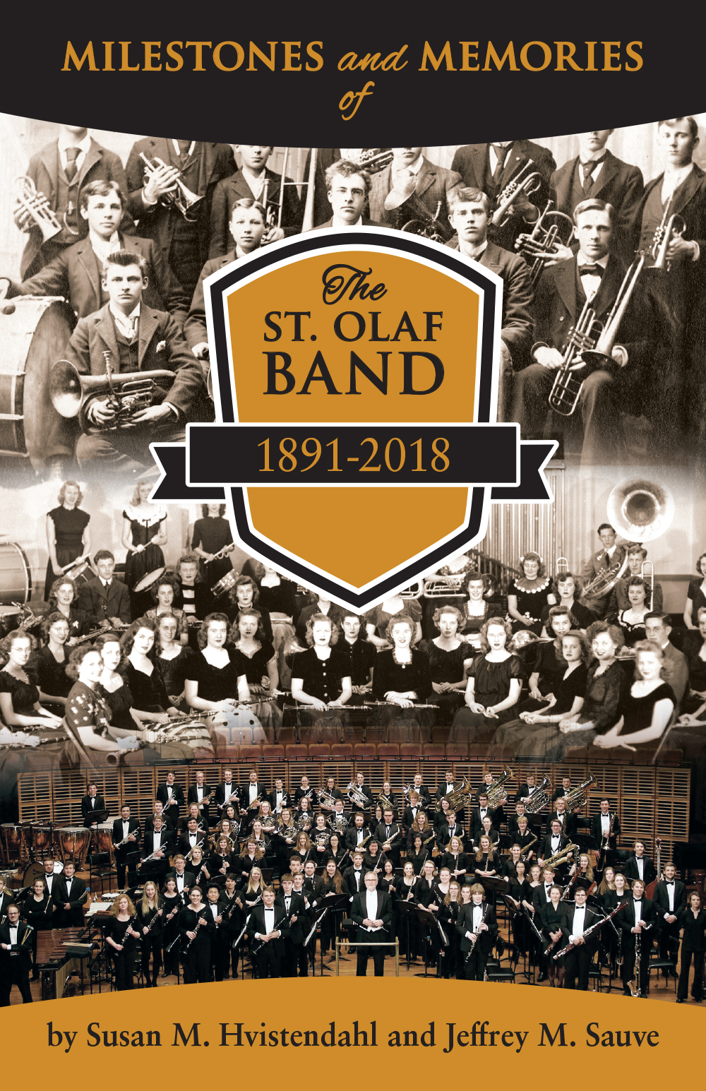 Milestones & Memories of the St. Olaf Band 1891-2018
