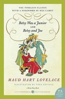 Betsy Was a Junior and Betsy and Joe