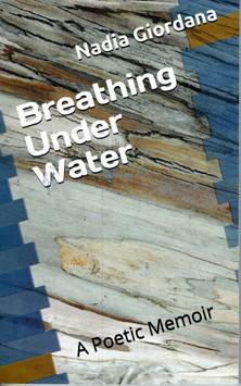 Breathing Under Water: A Poetic Memoir