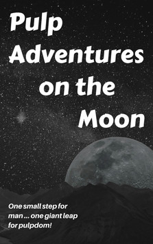 Pulp Adventures on the Moon