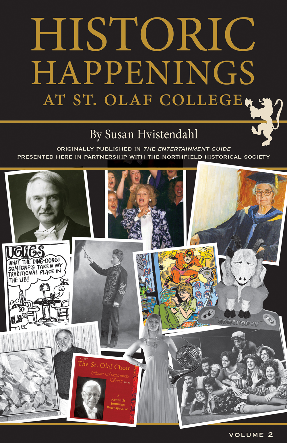 Historic Happenings at St. Olaf College Vol. 2