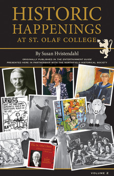 Historic Happenings at St. Olaf College (Vol. 2)