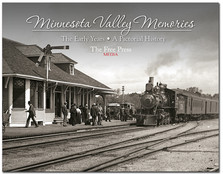 MN Valley Memories: Early Years