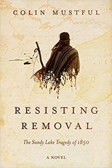 Resisting Removal: The Sandy Lake Tragedy of 1850