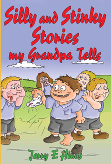 Silly and Stinky Stories My Grandpa Tells