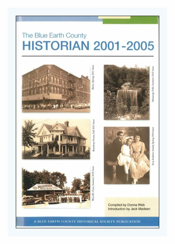 The Blue Earth County Historian: Articles Published 2001-2005
