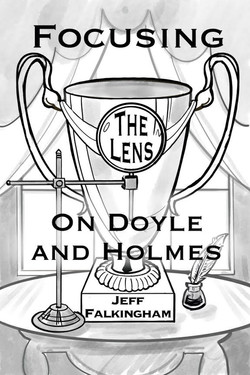 Focusing the Lens on Doyle and Holmes