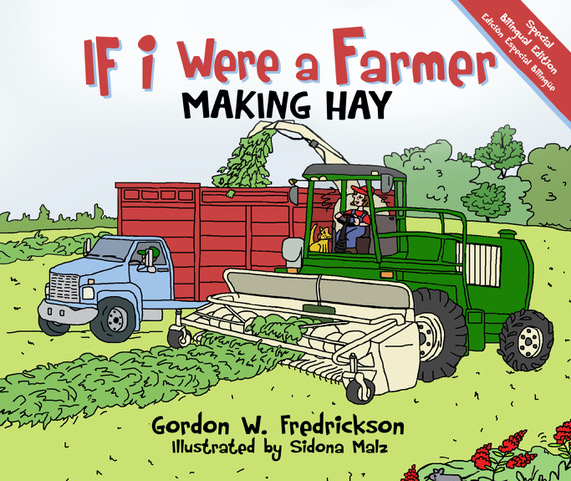 If I Were A Farmer: Making Hay